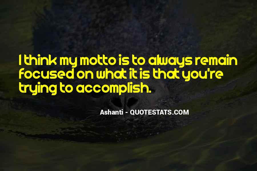 Ashanti Quotes #1135335