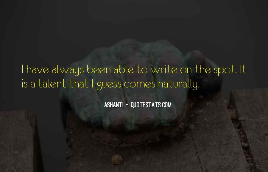Ashanti Quotes #1248449