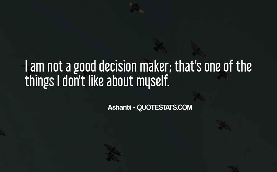 Ashanti Quotes #1252852