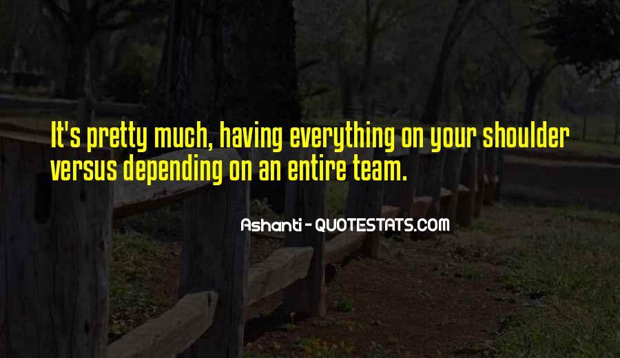 Ashanti Quotes #1300841