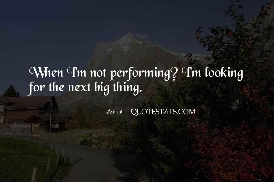 Ashanti Quotes #1543200