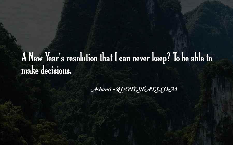 Ashanti Quotes #1721488