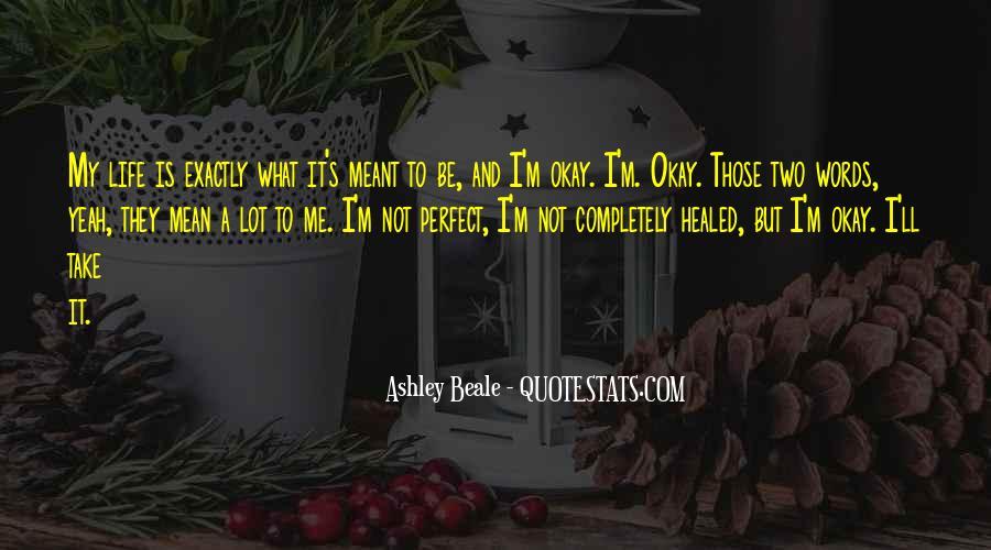 Ashley Beale Quotes #643882