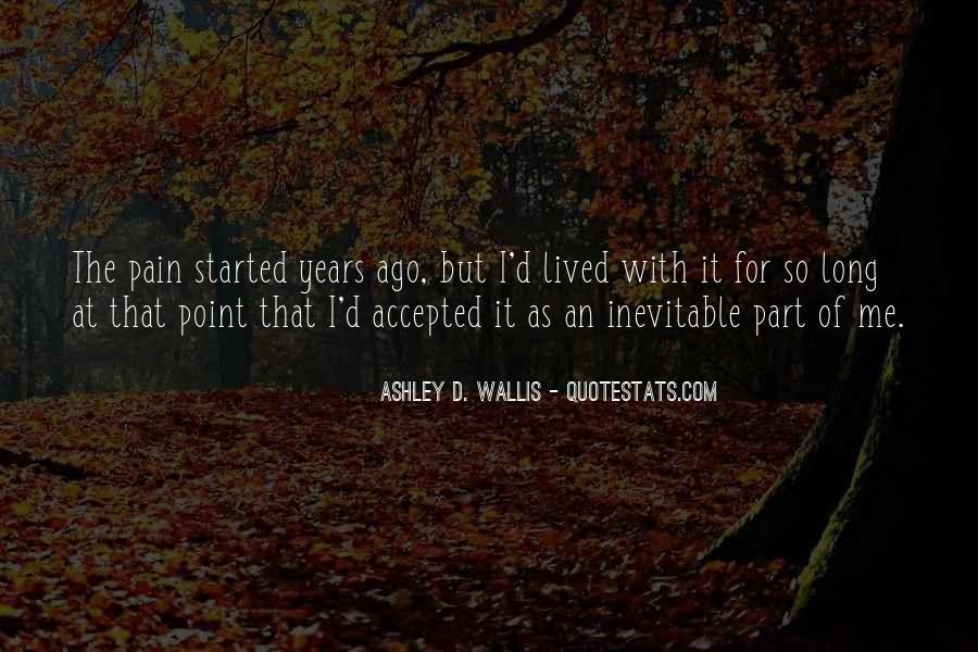 Ashley D. Wallis Quotes #1608129