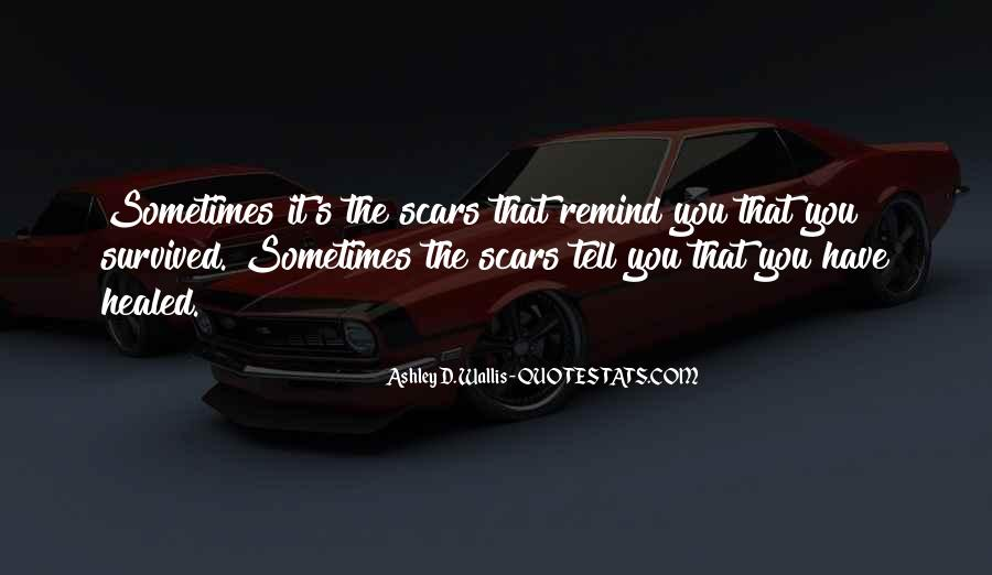 Ashley D. Wallis Quotes #861643
