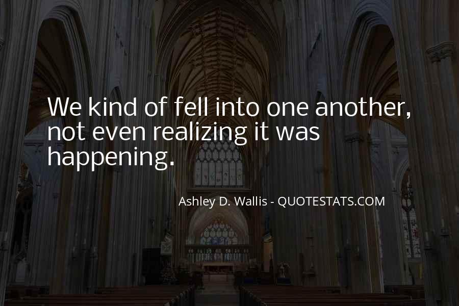 Ashley D. Wallis Quotes #98615