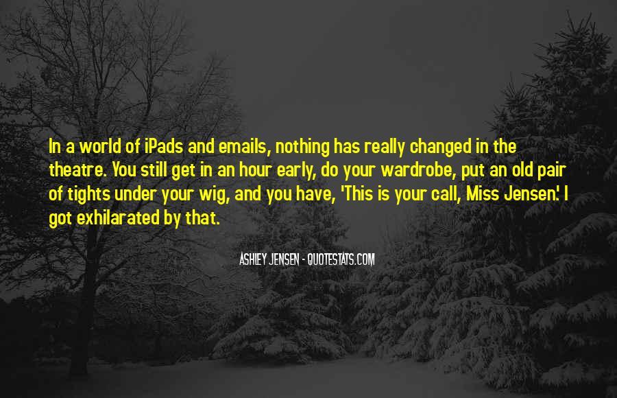 Ashley Jensen Quotes #1031561
