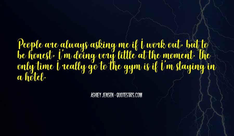 Ashley Jensen Quotes #1256673