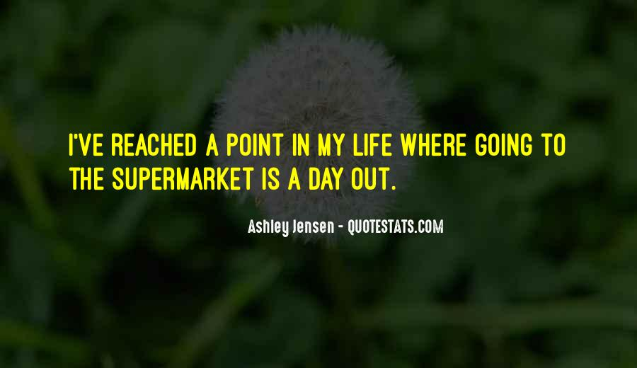 Ashley Jensen Quotes #1609385