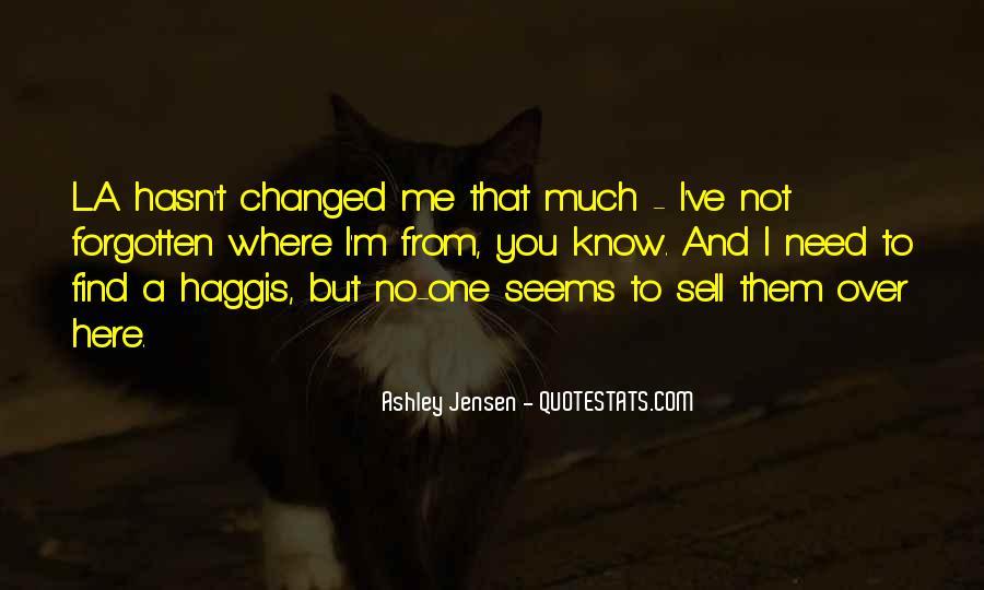 Ashley Jensen Quotes #17879