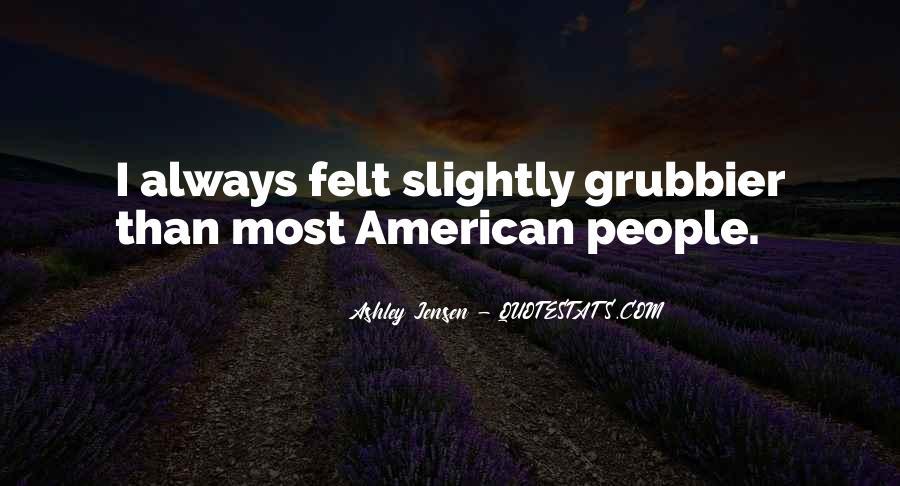 Ashley Jensen Quotes #1832812