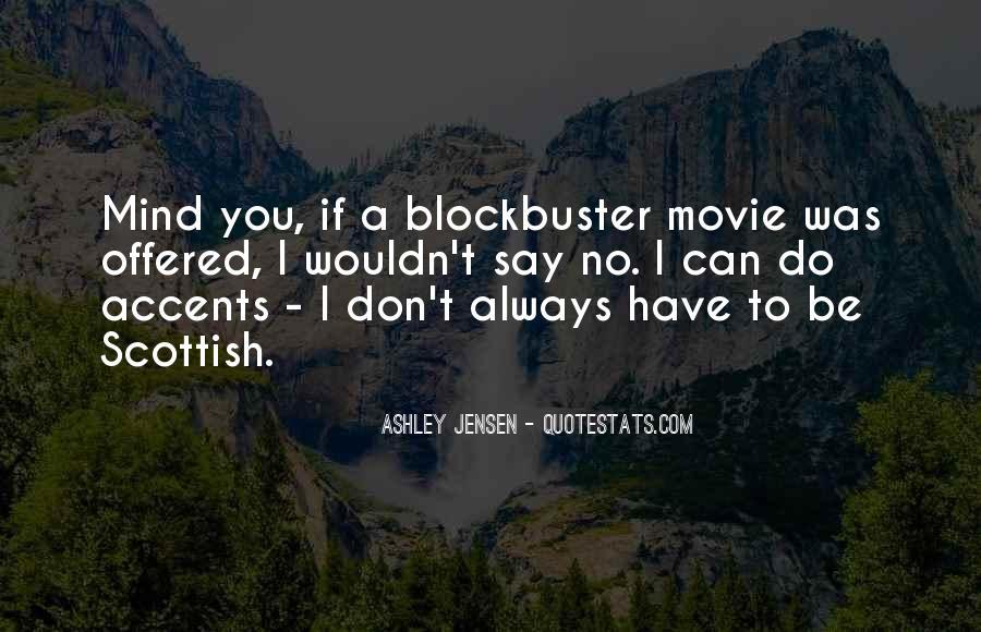 Ashley Jensen Quotes #658034