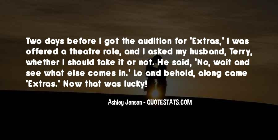 Ashley Jensen Quotes #799826