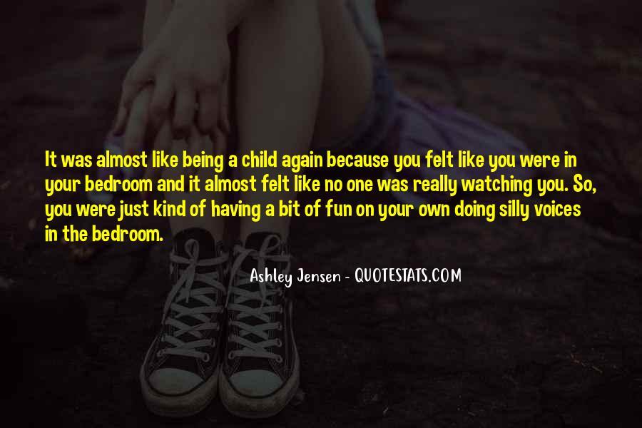 Ashley Jensen Quotes #867