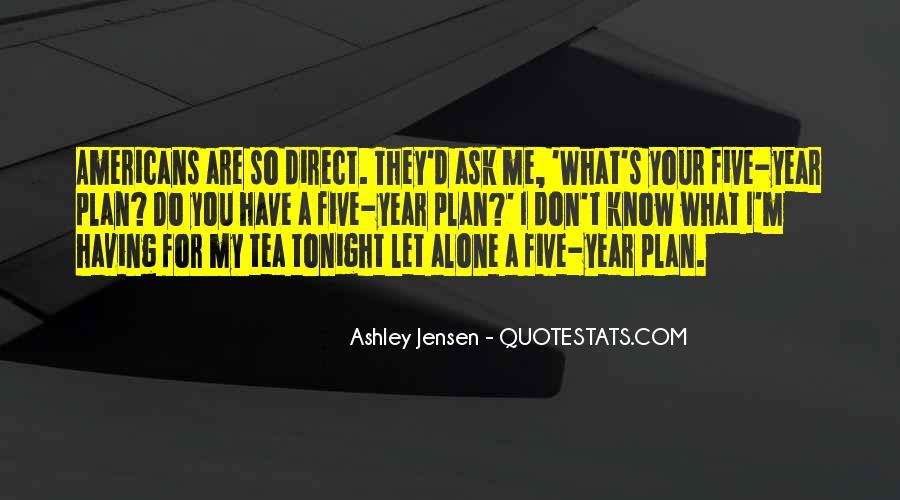 Ashley Jensen Quotes #994053