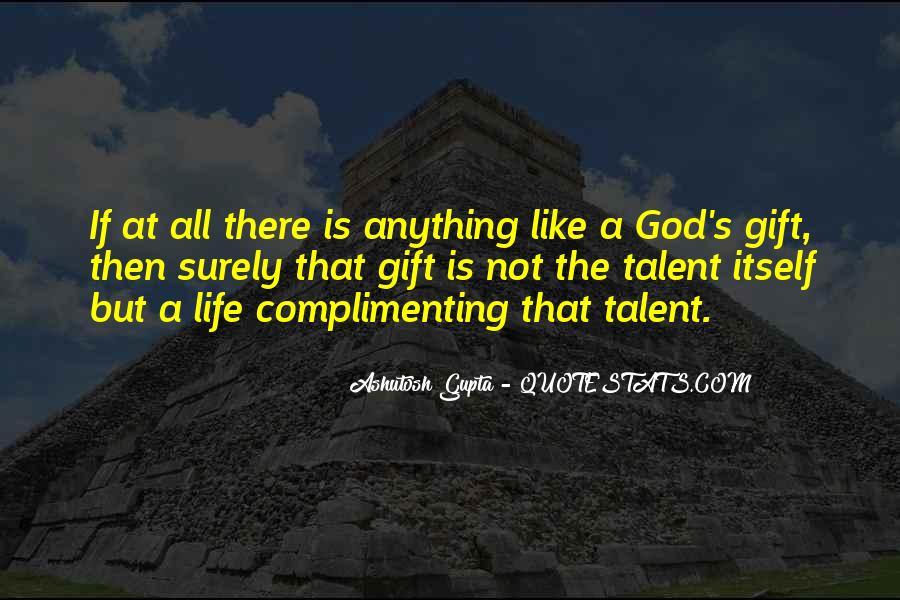 Ashutosh Gupta Quotes #1546086