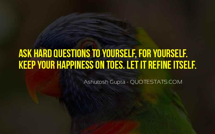 Ashutosh Gupta Quotes #539022