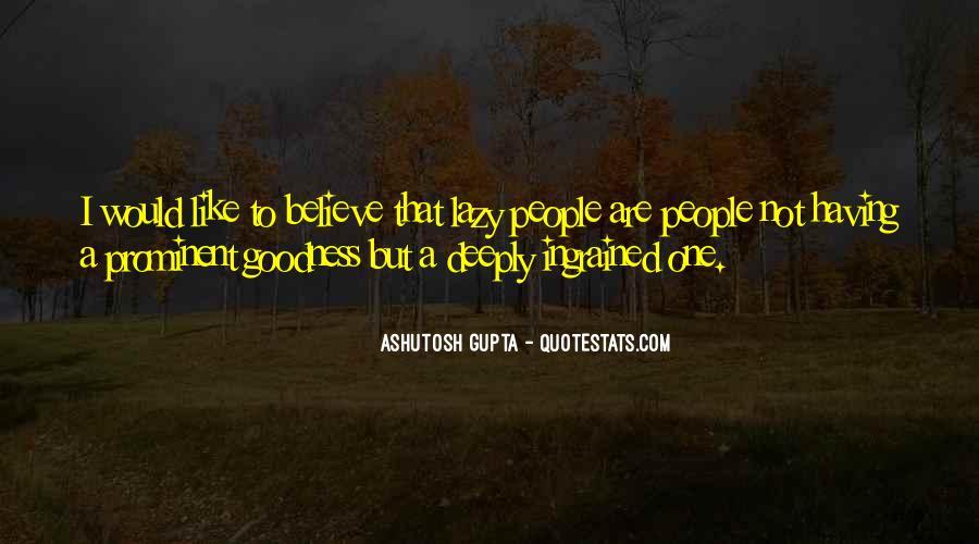 Ashutosh Gupta Quotes #557460