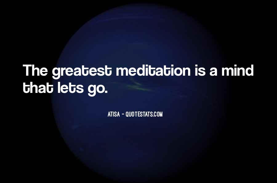 Atisa Quotes #1432866