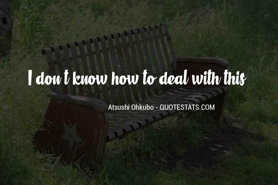 Atsushi Ohkubo Quotes #1226669