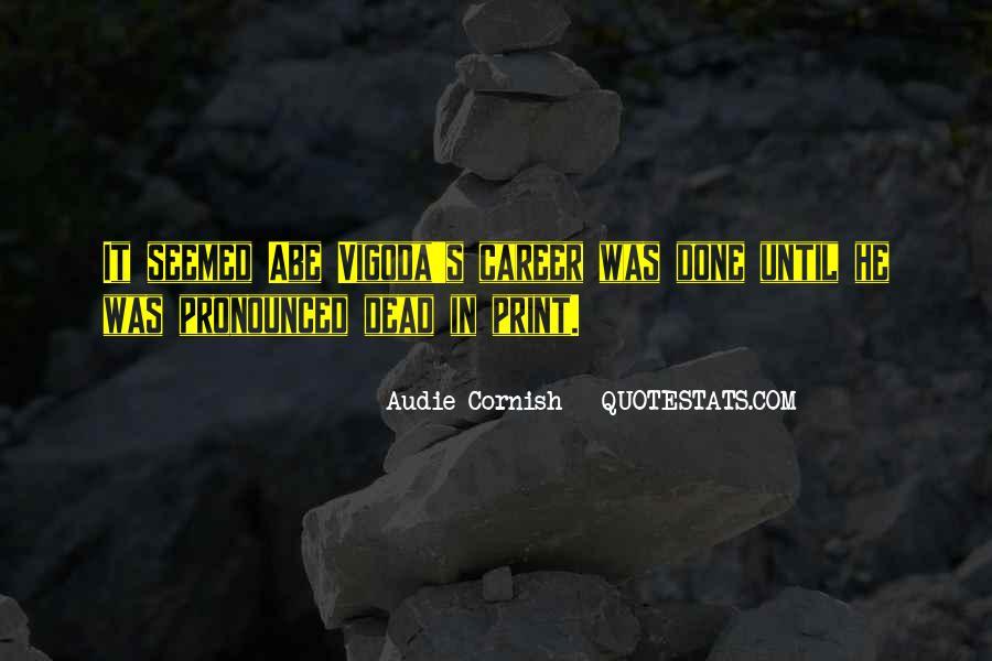 Audie Cornish Quotes #52393