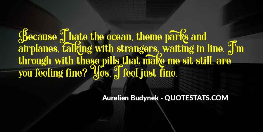 Aurelien Budynek Quotes #125326