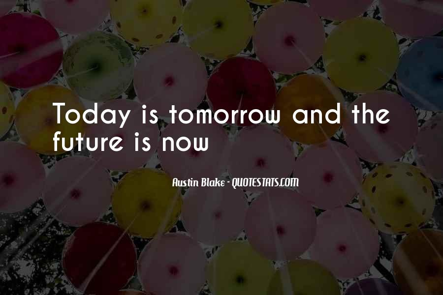 Austin Blake Quotes #922956