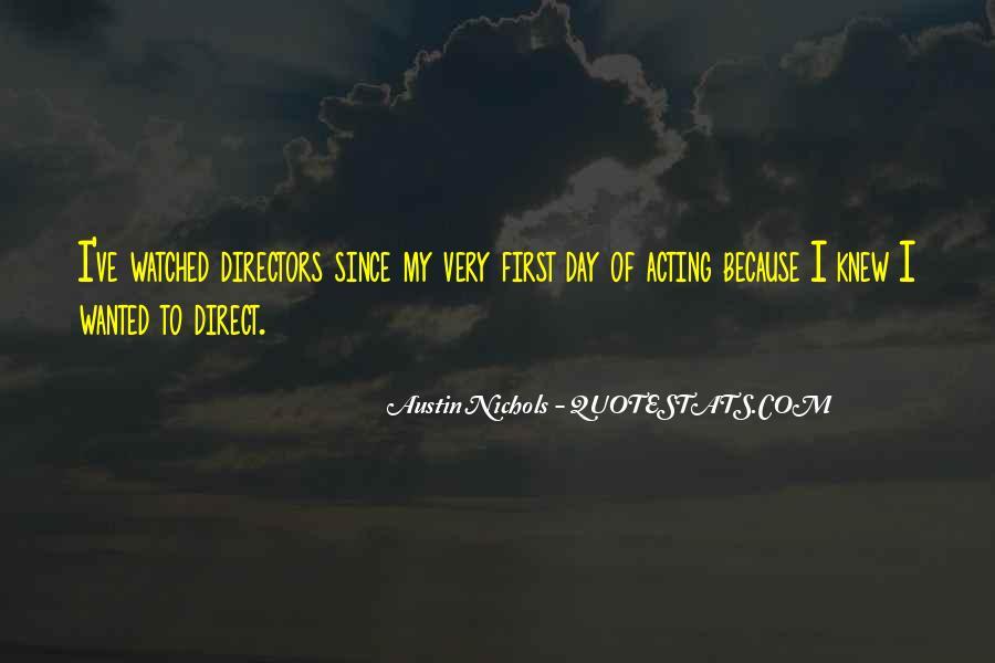 Austin Nichols Quotes #1670507