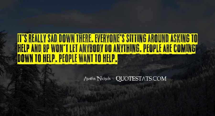 Austin Nichols Quotes #923579