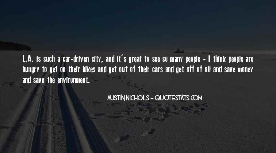 Austin Nichols Quotes #931396
