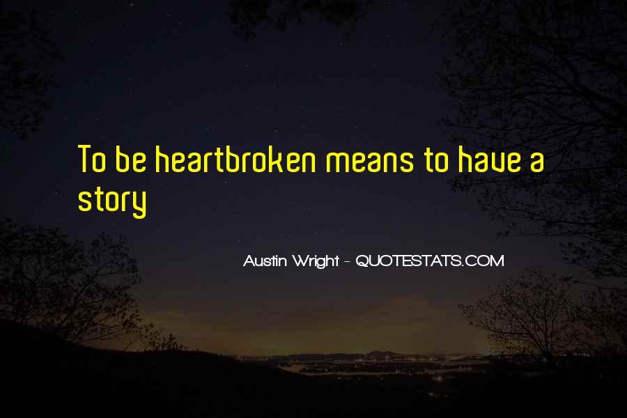 Austin Wright Quotes #1467388