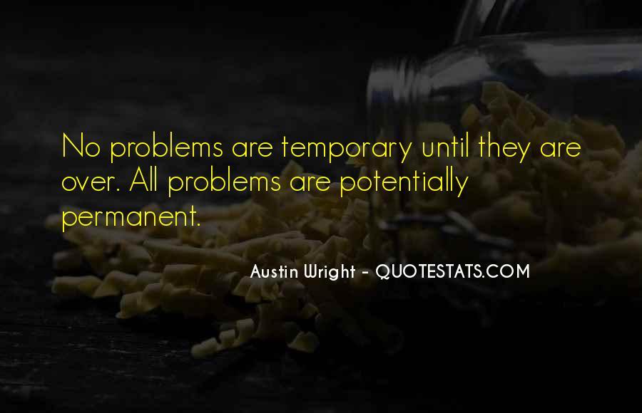 Austin Wright Quotes #1658188