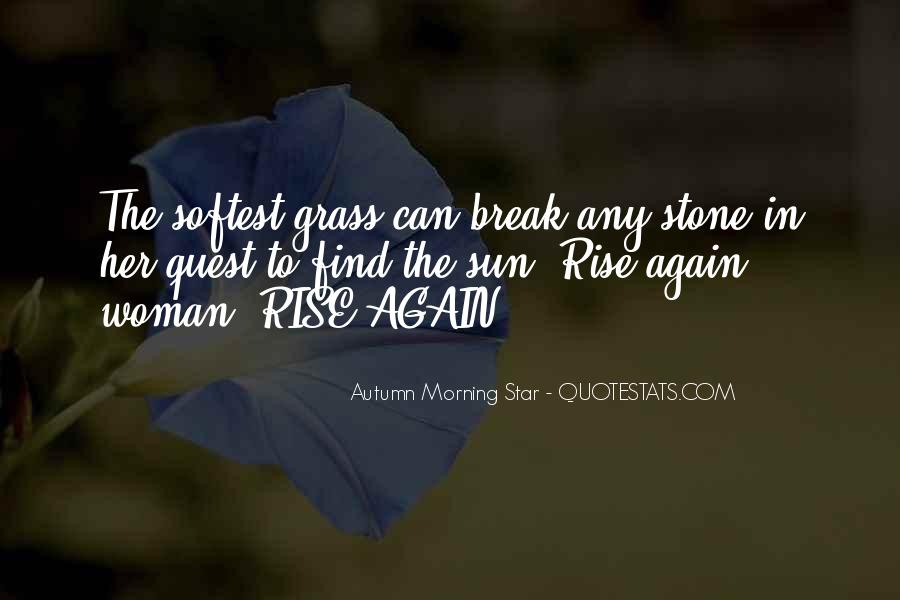 Autumn Morning Star Quotes #606649