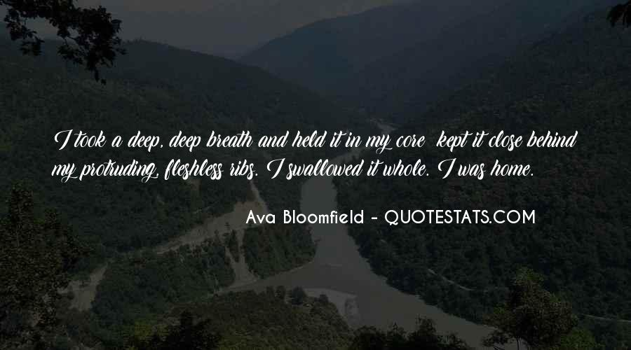 Ava Bloomfield Quotes #174759