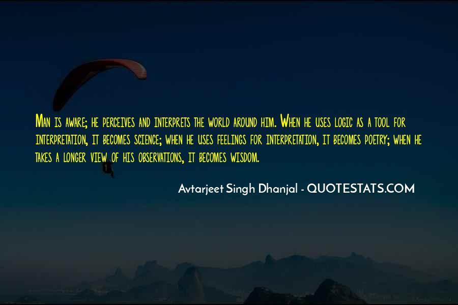 Avtarjeet Singh Dhanjal Quotes #1383227