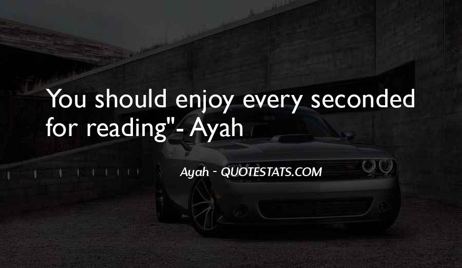 Ayah Quotes #646633