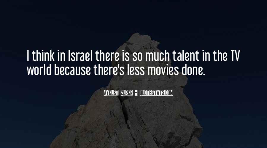 Ayelet Zurer Quotes #11500