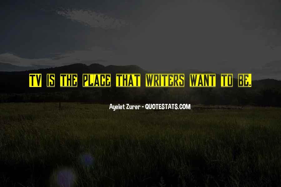 Ayelet Zurer Quotes #1843631