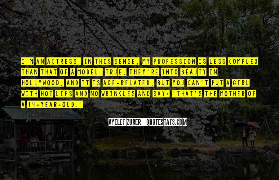 Ayelet Zurer Quotes #839599