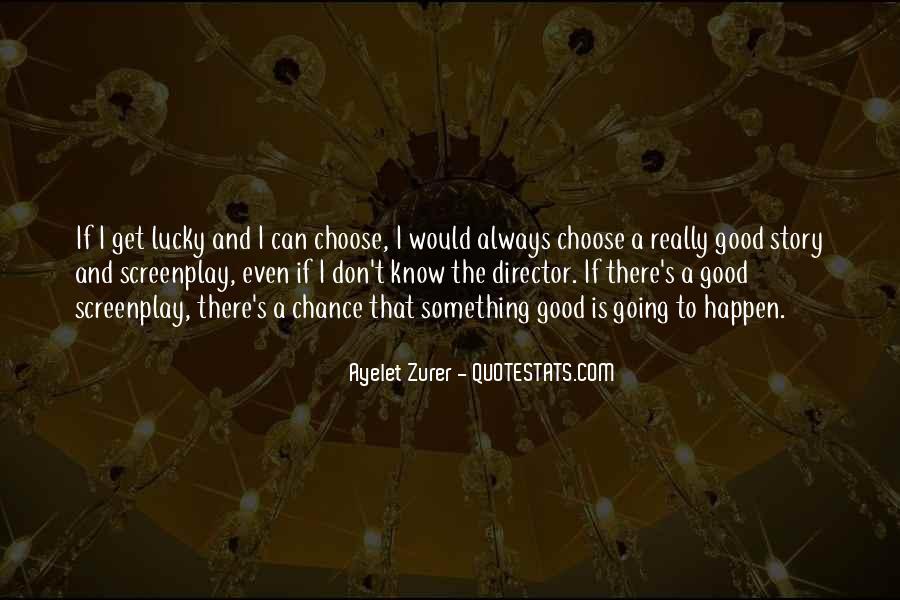 Ayelet Zurer Quotes #853330