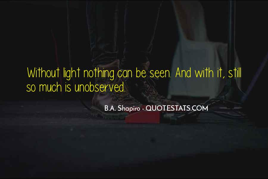 B.A. Shapiro Quotes #278762