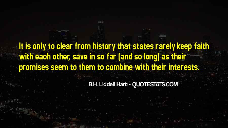 B.H. Liddell Hart Quotes #1739063