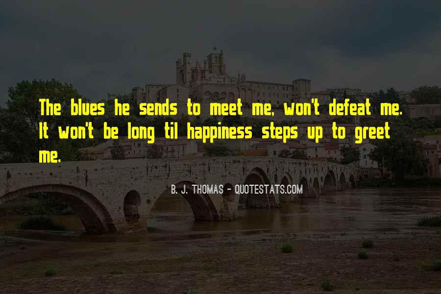 B. J. Thomas Quotes #1613979