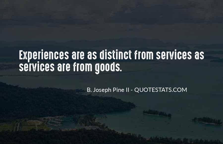 B. Joseph Pine II Quotes #1070907