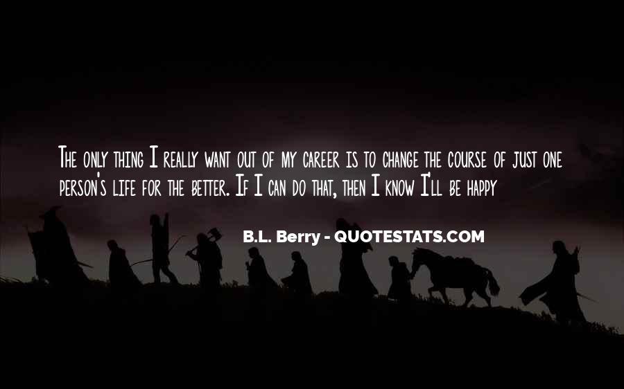 B.L. Berry Quotes #131045