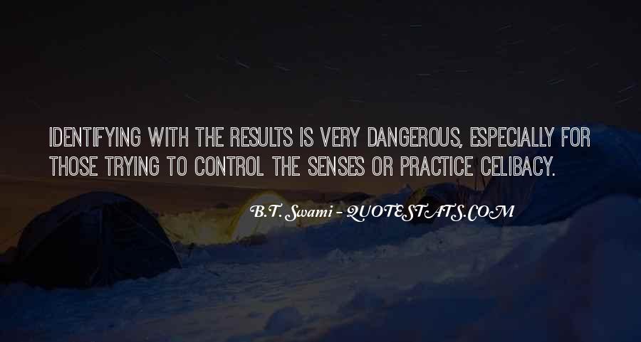 B.T. Swami Quotes #1403575