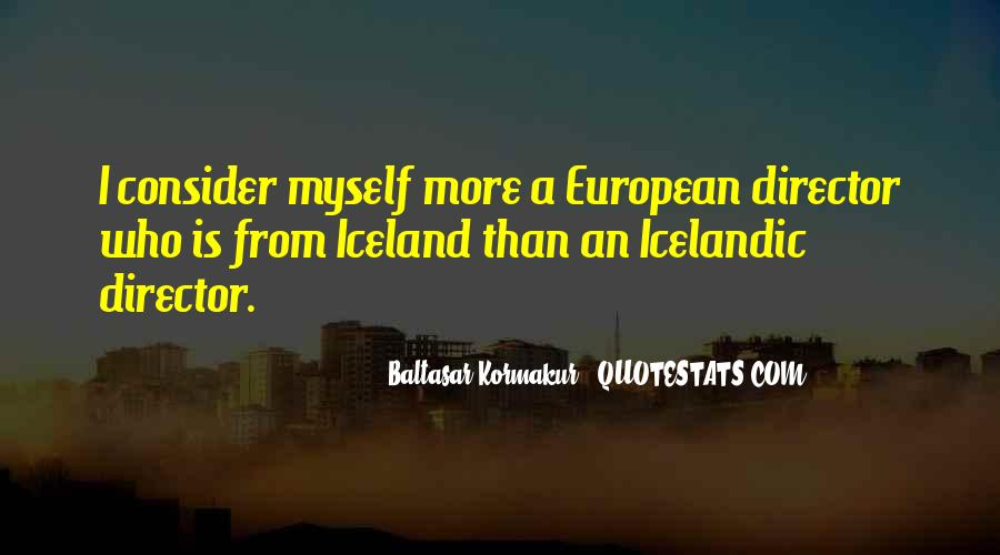 Baltasar Kormakur Quotes #1080382