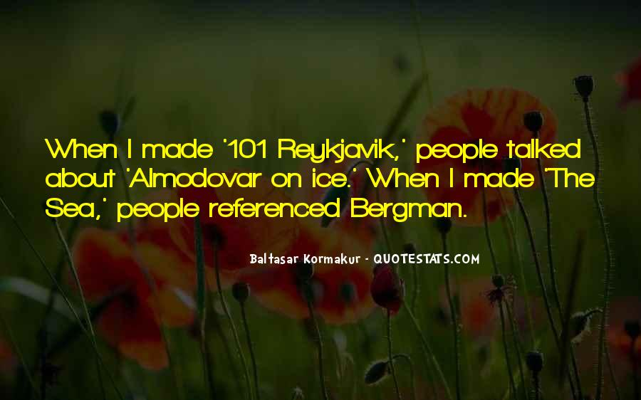 Baltasar Kormakur Quotes #1354522