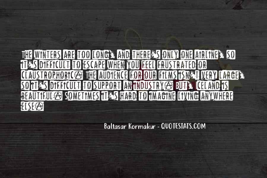 Baltasar Kormakur Quotes #1804609