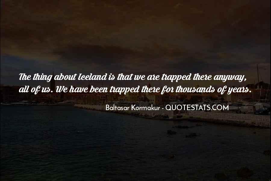 Baltasar Kormakur Quotes #475193